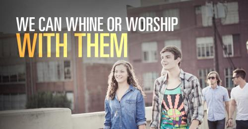 View article We Can Whine About The New Generation Or Worship With Them – But We Can't Do Both
