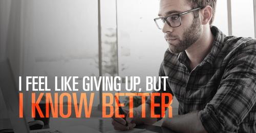 View article Sometimes I Feel Like Giving Up, But I Know Better
