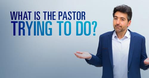 View article What Pastors Are Trying To Do