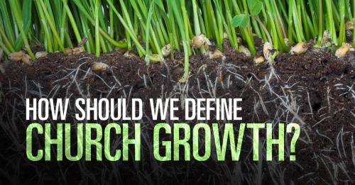 View article Do We Need A broader Definition Of Church Growth?