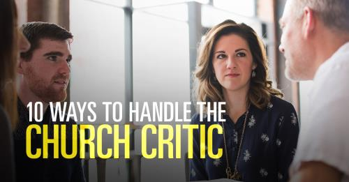 View article Top 10 Healthy Ways To Handle The Church Critic