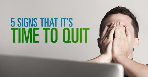 View article 5 Signs That You Need To Quit Something