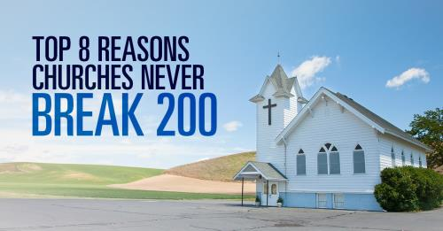 View article The Top 8 Reasons Most Churches Never Break The 200 Attendance Mark