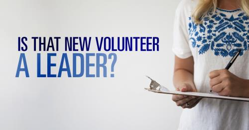 View article How To Tell If A New Volunteer Is Truly A Leader (Or Simply A Doer)