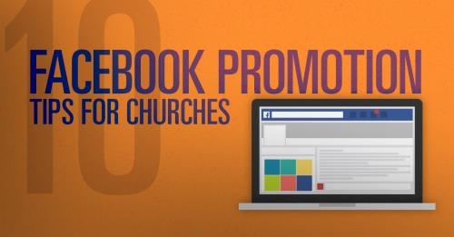 View article Ten Facebook Promotion Tips For Churches