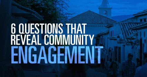 View article These Six Questions Reveal How Well You Are Engaged In Your Neighborhood