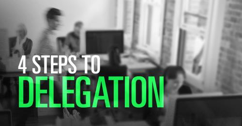 View article 4 Easy Steps To Healthy Delegation