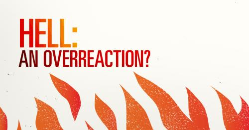 View article Isn't Hell An Overreaction To Sin?