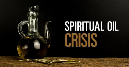 View article Spiritual Oil Crisis