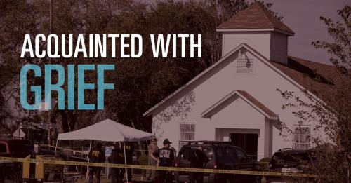 View article  Acquainted With Grief | How God Draws Near To Sutherland Springs