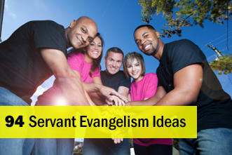 View article 94 Servant Evangelism Ideas For Your Church