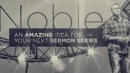 View article Perry Noble: An Amazing Idea For Your Next Sermon Series