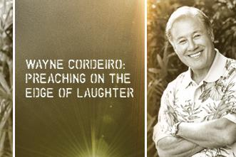 View article Wayne Cordeiro: Preaching On The Edge Of Laughter