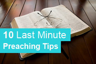 View article 10 Last Minute Preaching Tips
