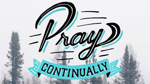 Pray Continually