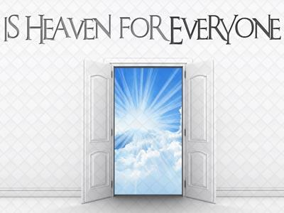 PowerPoint Template on Is  Heaven  For  Everyone