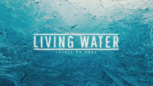 view the Video Illustration Living Water