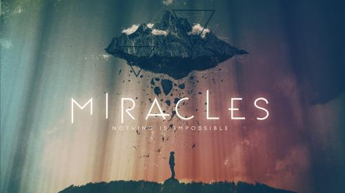view the Video Illustration Miracles