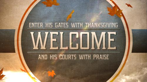 Motion Background on Thanksgiving Praise Welcome