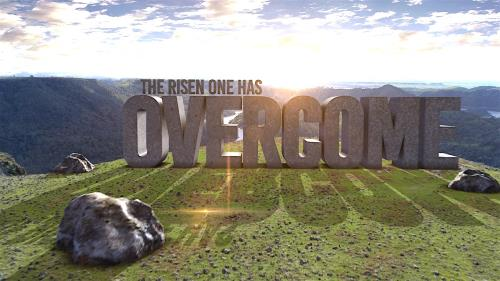 view the Video Illustration Overcome - An Easter Intro