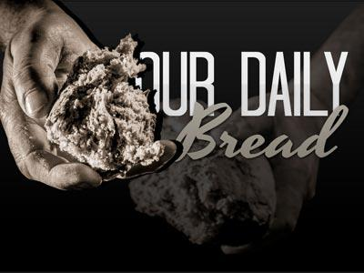 PowerPoint Template on Our  Daily  Bread