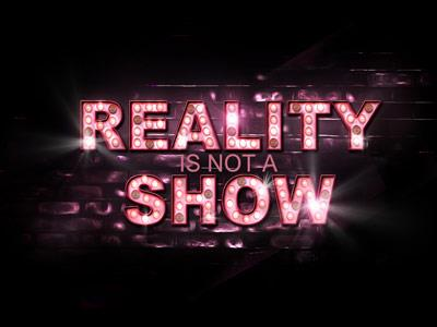 Reality is Not a Show PowerPoint Template