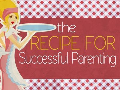 media Recipe For Successful Parenting