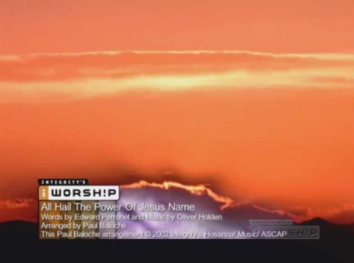 Worship Music Video on All Hail The Power Of Jesus Name