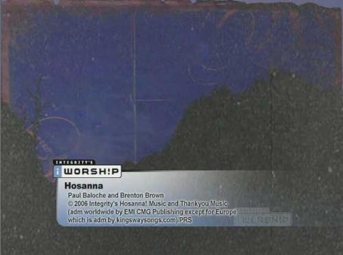 view the Worship Music Video Hosanna