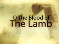 Worship Music Video on O The Blood