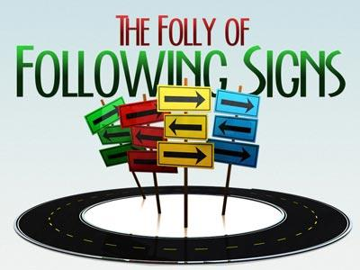 view the PowerPoint Template The Folly Of Following Signs