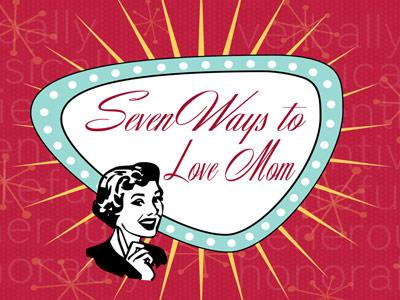 media Ways To Love Mom
