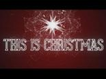 view the Video Illustration This Is Christmas