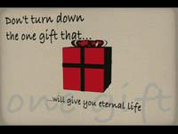 view the Video Illustration The Gift Of Jesus