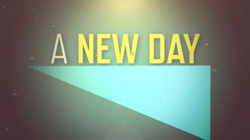 view the Video Illustration A New Day