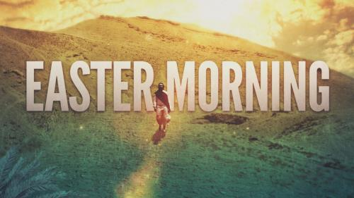 view the Video Illustration Easter Morning Worship Intro