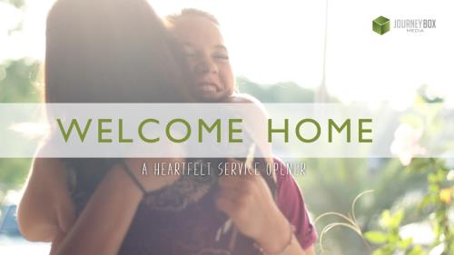 view the Video Illustration Welcome Home