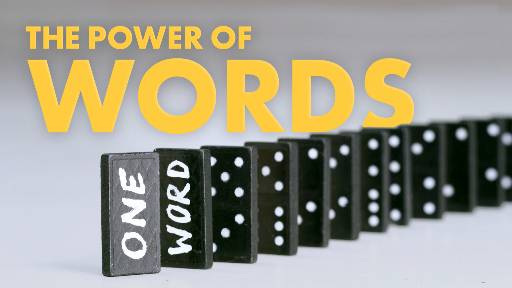 Video Illustration on The Power Of Words