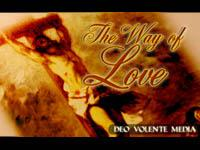 view the Video Illustration The Way Of Love