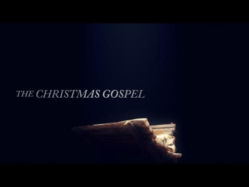 view the Video Illustration The Christmas Gospel