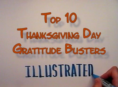 Video Illustration on Top Ten Thanksgiving Day Gratitude Busters