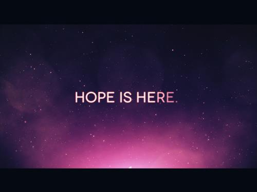 view the Video Illustration Hope Is Here