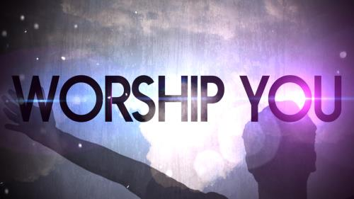 view the Video Illustration Worship You Worship Intro