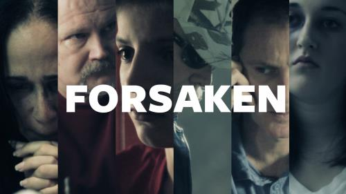 view the Video Illustration Forsaken