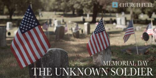 Video Illustration on Memorial Day - The Unknown Soldier