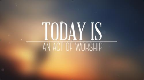 view the Video Illustration Today Is Worship Intro