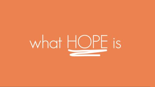 view the Video Illustration What Hope Is Worship Intro