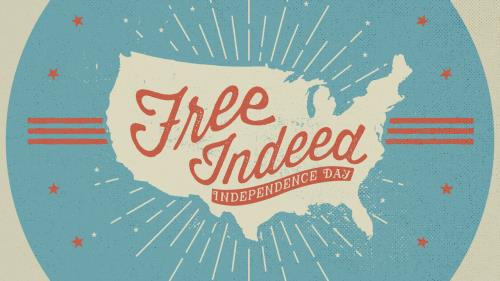 view the Video Illustration Free Indeed (Independence Day)