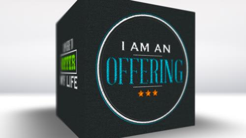Video Illustration on I Am An Offering Worship Intro