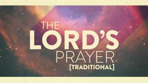 view the Video Illustration The Lord's Prayer - Traditional